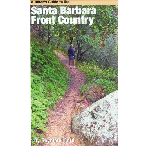 A Hiker's Guide to Santa Barbara Map Books and Music - Pacific Books, The Santa Barbara Company