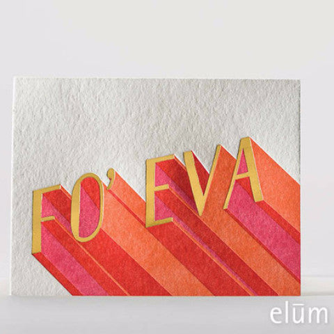 Fo' Eva Letterpress Card Single Note Cards - Elum, The Santa Barbara Company - 1