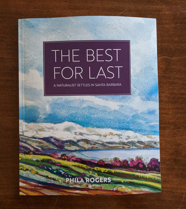 The Best for Last by Phila Rogers