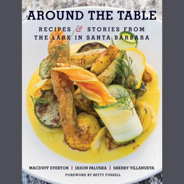Around the Table: The Lark Cookbook