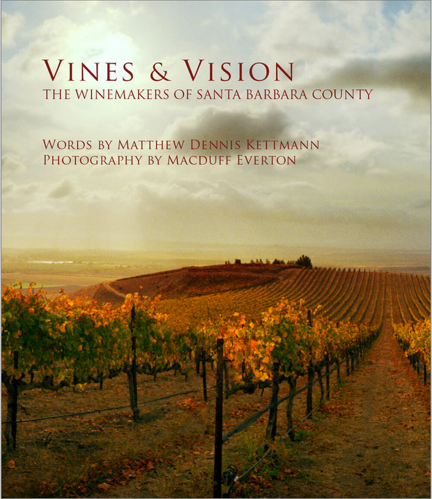 Vines & Vision: The Winemakers of Santa Barbara County