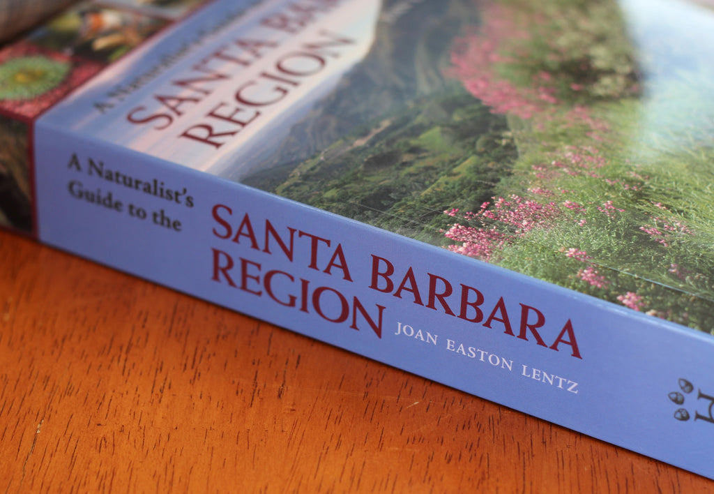 A Naturalist's Guide to The Santa Barbara Region Nature and Hiking - Heyday Books, The Santa Barbara Company - 2