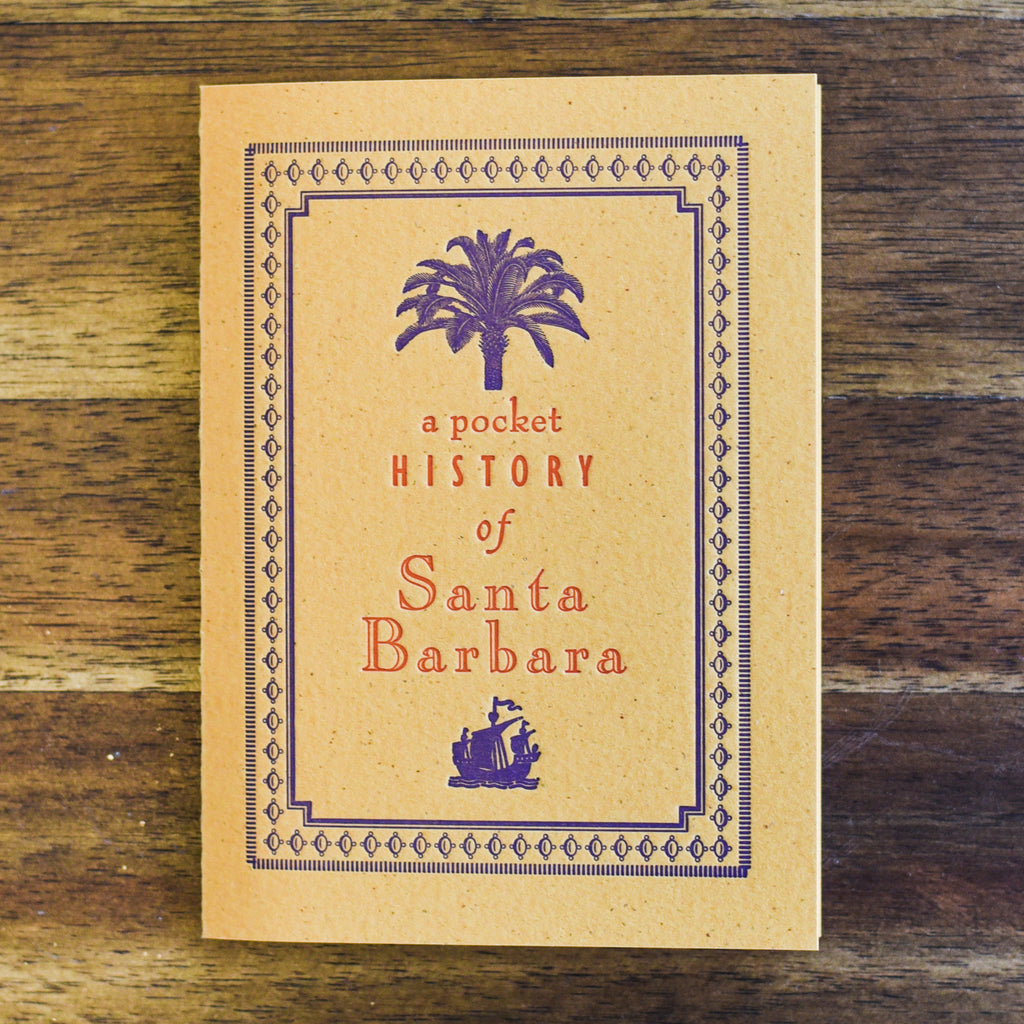 A Pocket History of Santa Barbara Books and Music - Lumino Press, The Santa Barbara Company