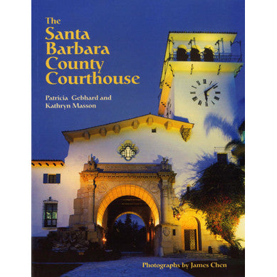 The Santa Barbara County Courthouse Guides/Tourism - Pacific Books, The Santa Barbara Company