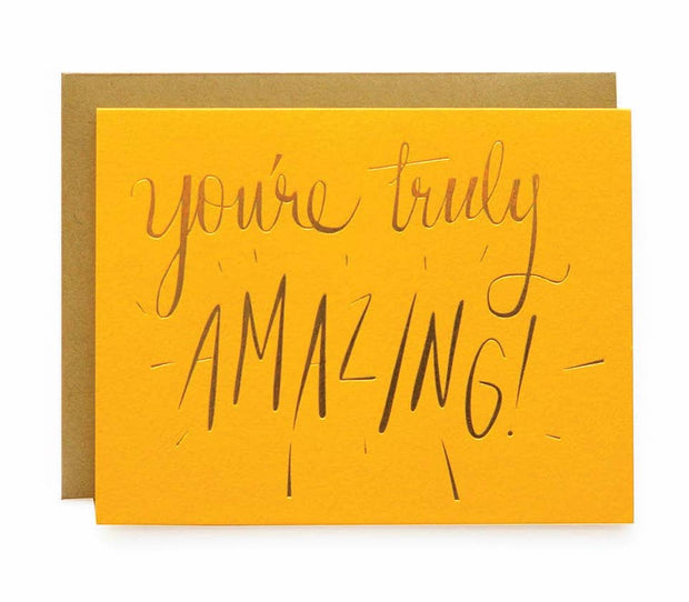 You're Truly Amazing! Note Card