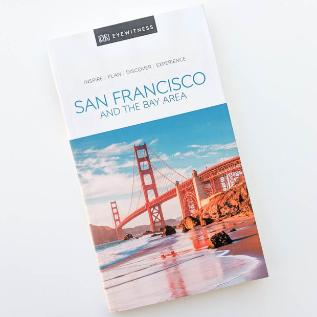 San Francisco and the Bay Area Travel Guide