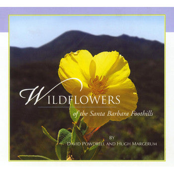 Wildflowers of the Santa Barbara Foothills Nature and Hiking - Pacific Books, The Santa Barbara Company