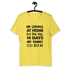 Im staying At Home T-Shirt