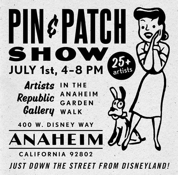 Saturday July 1st-Pin and Patch Event