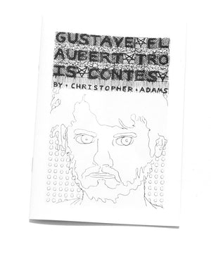 Gustave Flaubert Trois Contes by Christopher Adams
