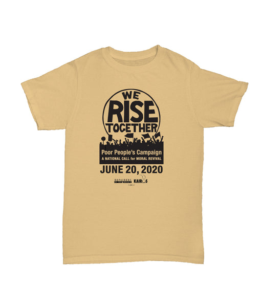 We Rise Together Gold Tee