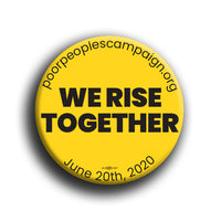 We Rise Together Button