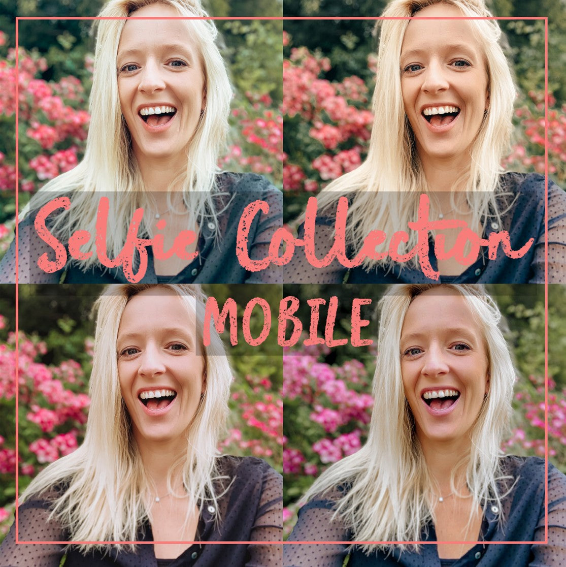Selfie Collection - Mobile Presets