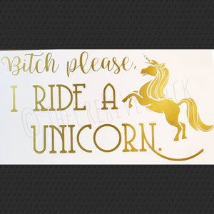 I ride a unicorn decal