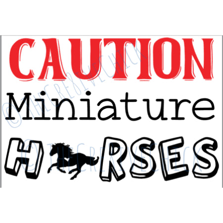 CAUTION Miniature Horses - TRAILER DECAL