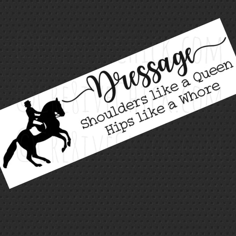 Dressage rider - Shoulders like a Queen  TRAILER DECAL