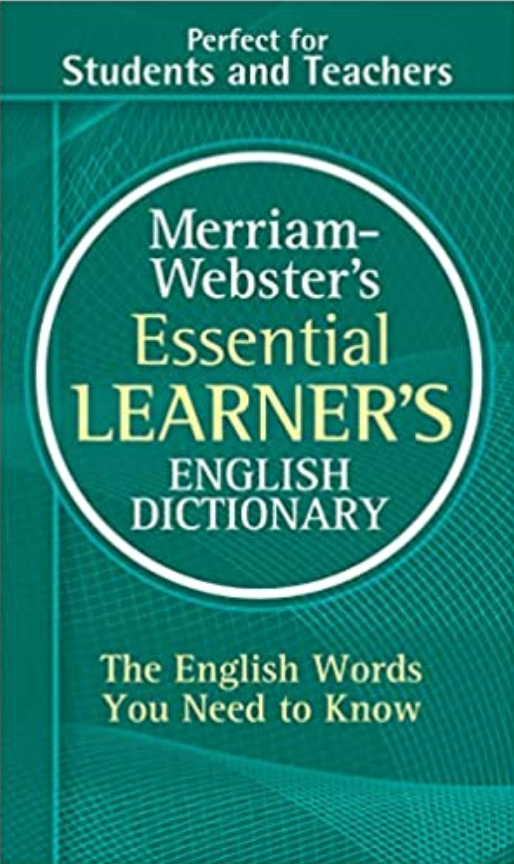 Merriam-Webster's Essential Learners English Dictionary