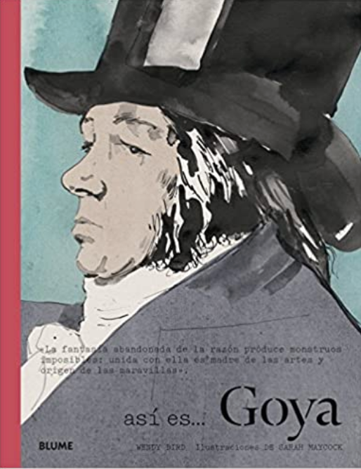 Goya: Así es... — Wendy Bird