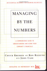 Managing by the Numbers — Chuck Kremer & Ron Rizzuto with John Case