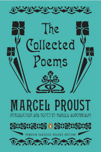 Marcel Proust: The Collected Poems
