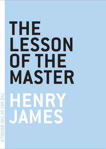 The Lesson of the Master — Henry James