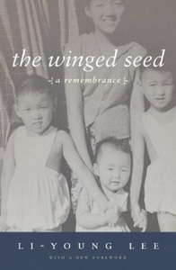 The Winged Seed: A Remembrance