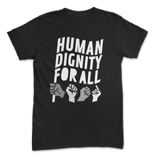 Load image into Gallery viewer, Limited Human Dignity Tee