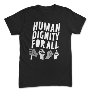 Limited Human Dignity Tee
