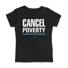Load image into Gallery viewer, Cancel Poverty Tee