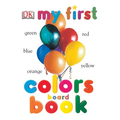 My 1st Board Book Colors