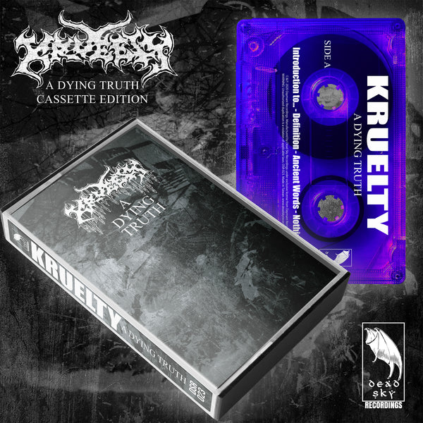 DSR-023 KRUELTY - A Dying Truth (TAPE)