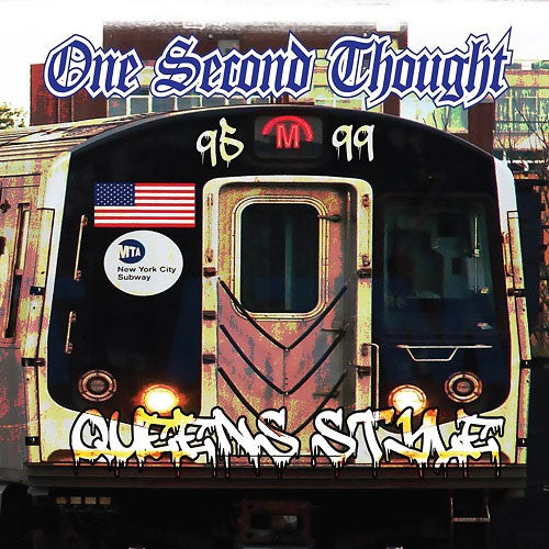 One Second Thought - Queens Style 1995-1999 (CD)