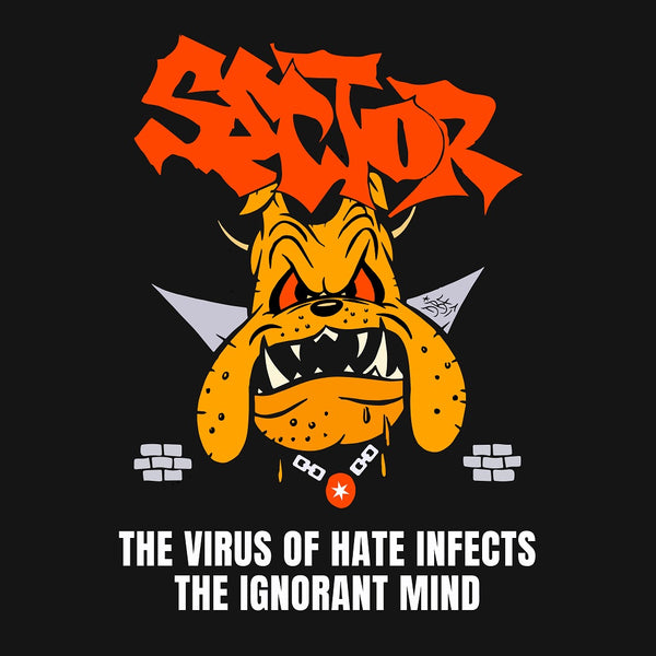DSR-015 Sector - The Virus of Hate Infects the Ignorant Mind (CD)