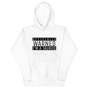 Zodiac Warning Unisex Hoodie (Taurus) - Zodi-Hacks Apparel