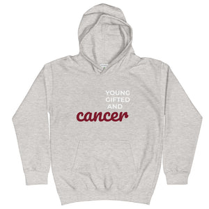 The Gifted Kids Hoodie (Cancer)