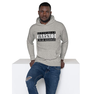 Zodiac Warning Unisex Hoodie (Aquarius) - Zodi-Hacks Apparel