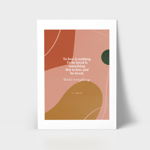 Love Series Print - To be loved