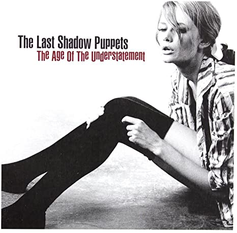 Last Shadow Puppets (The) - The Age Of The Understatement: Vinyl LP