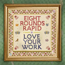 Eight Rounds Rapid - Love Your Work: Various Formats