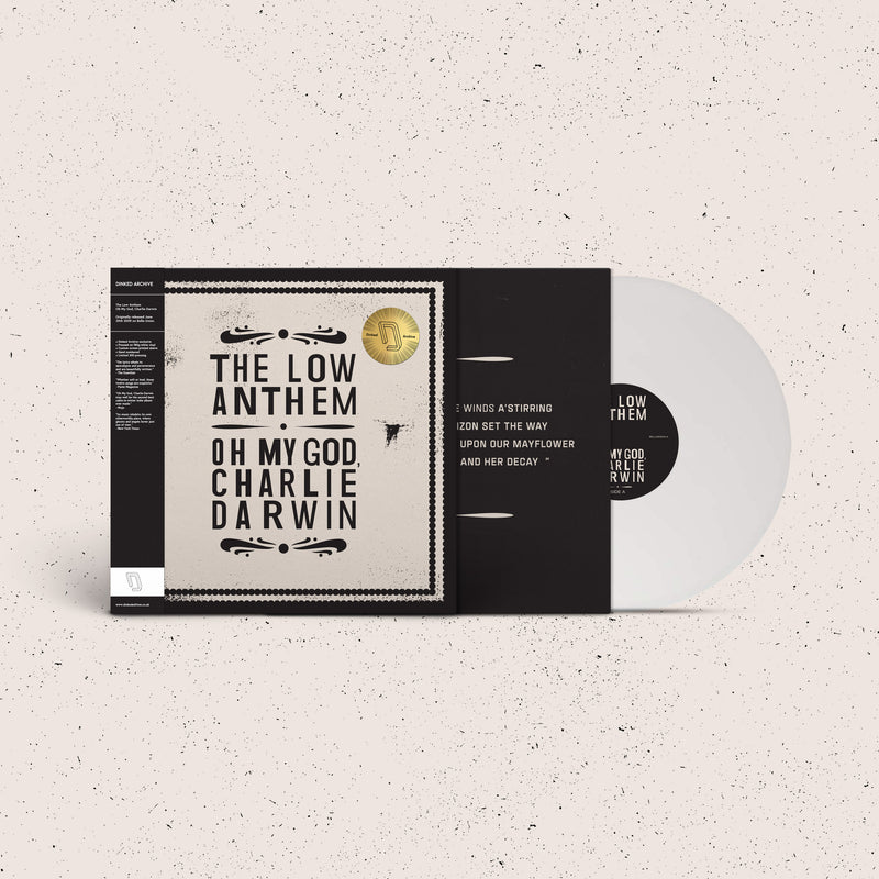 The Low Anthem - Oh My God, Charlie Darwin [10th Anniversary Edition] : Limited WHITE Vinyl LP in Handnumbered Custom Screen Printed Jacket *DINKED ARCHIVE EDITION EXCLUSIVE 001