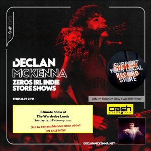 Declan Mckenna - Zeros: Various Formats + Ticket Bundle (Album Launch gig at The Wardrobe) Matinee Show