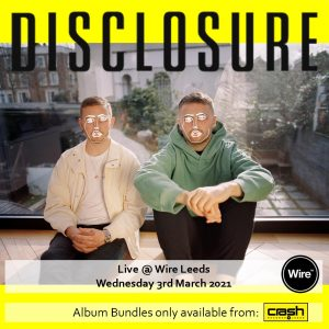 Disclosure - Energy: Various Formats + Ticket Bundle (Album Launch gig at Wire)