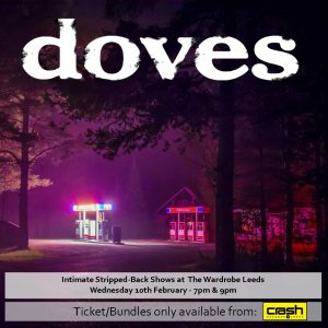 Doves - The Universal Want: Various Formats + Ticket Bundle (Album Launch gig at The Wardrobe) 7pm Show
