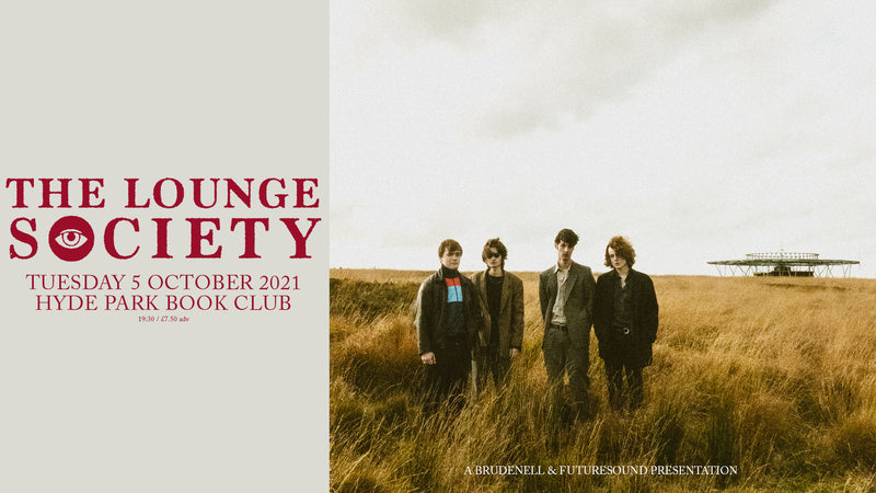 Lounge Society (The) 05/10/21 @ Hyde Park Book Club