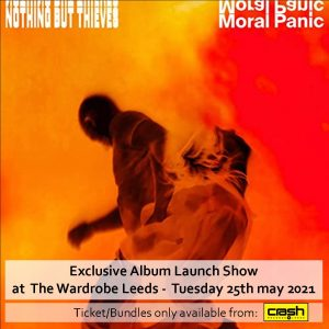 Nothing But Thieves - Moral Panic: Various Formats + The Wardrobe Live Show Bundles