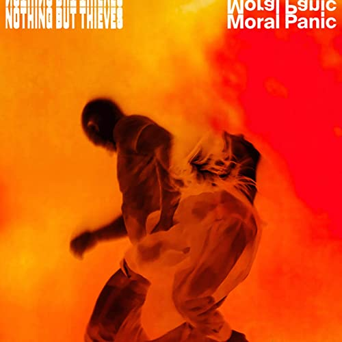 Nothing But Thieves - Moral Panic: Various Formats