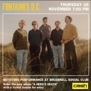 Fontaines D.C. - A Hero's Death: Various Formats + Ticket Bundle (Album Launch gig at Brudenell Social Club)