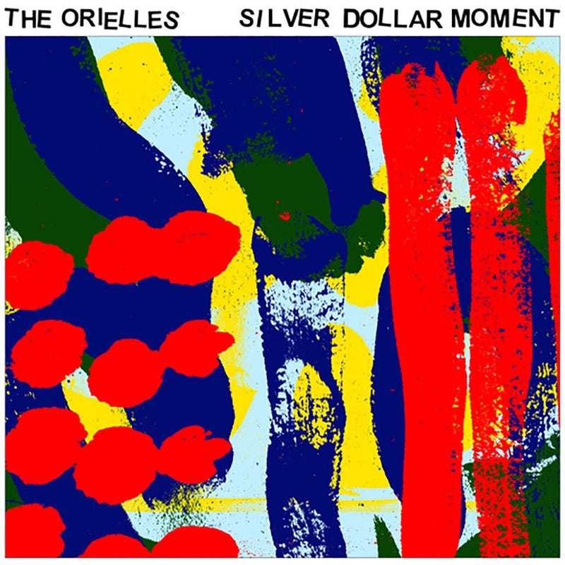 Orielles (The) - Silver Dollar Moment