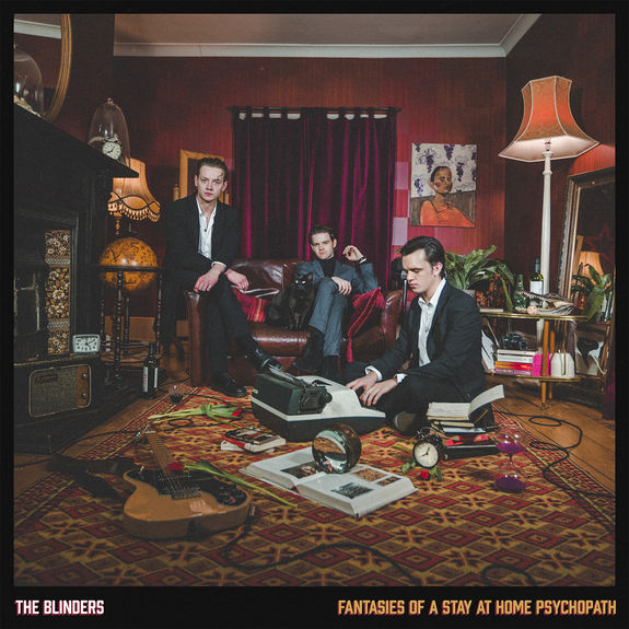 Blinders (The) - Fantasies Of A Stay At Home Psychopath: Limited Clear Vinyl LP