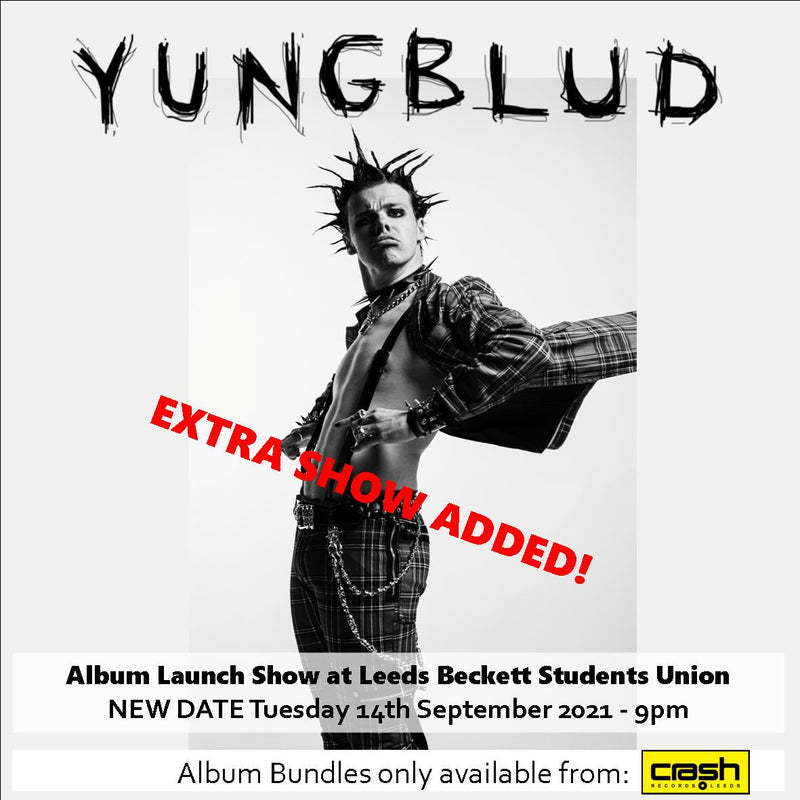 YUNGBLUD - Weird!: Various Formats + Album Launch Show at Leeds Beckett Students Union Ticket Bundles EXTRA SHOW